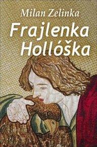 Frajlenka Hollóška