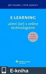 E-learning učení (se) s online technologiemi (E-KNIHA)