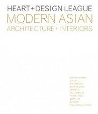 Heart+Design League. Modern Asian Architecture+Interiors