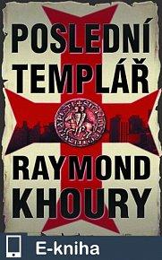 Poslední templář (E-KNIHA)