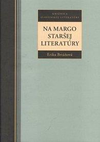 Na margo staršej literatúry