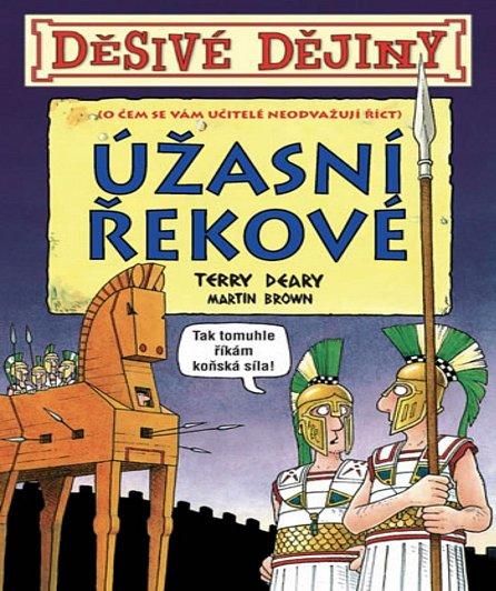 Náhled Děsivé dějiny Úžasní Řekové