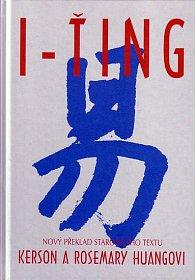 I-ťing - Nový překlad starobylého textu