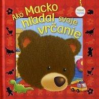 Ako Macko hľadal svoje vrčanie