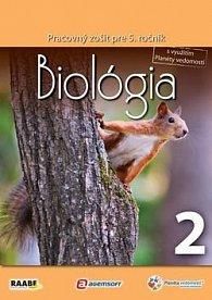 Biológia Pracovný zošit pre 5. ročník 2