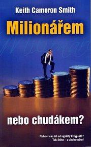 Milionářem - nebo chudákem?