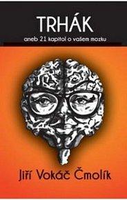 Trhák aneb 21 kapitol o vašem mozku