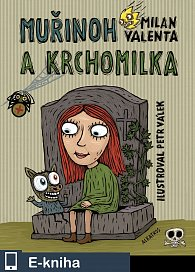 Muřinoh a Krchomilka (E-KNIHA)