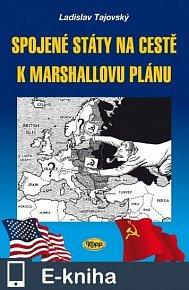 Spojené státy na cestě k Marshallovu plánu (E-KNIHA)