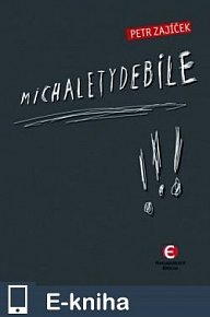 Michaletydebile (E-KNIHA)