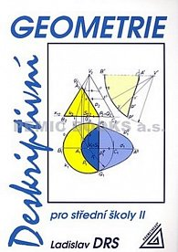 Deskriptivní geometrie pro střední školy II.
