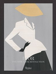Dior - The Bar Suit:  The New Look Revolution