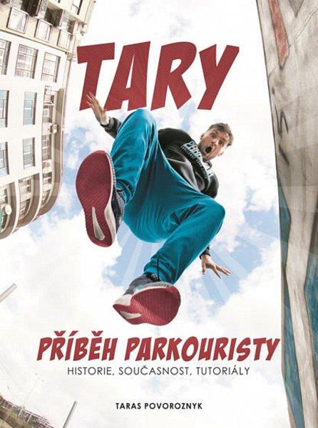 Náhled Tary: příběh parkouristy