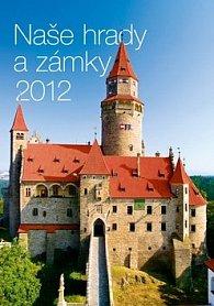 Kalendář nástěnný 2012 - Naše hrady a zámky