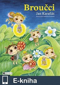 Broučci – Jan Karafiát (E-KNIHA)