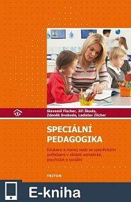 Speciální pedagogika: Edukace a rozvoj osob se specifickými potřebami v oblasti somatické, psychické a sociální (E-KNIHA)