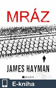 James Hayman – Mráz (E-KNIHA)