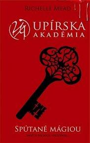 Upírska akadémia Spútané mágiou