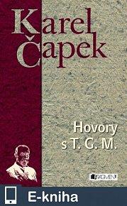 Karel Čapek – Hovory s T. G. Masarykem (E-KNIHA)