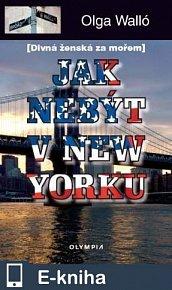 Jak nebýt v New Yorku (E-KNIHA)