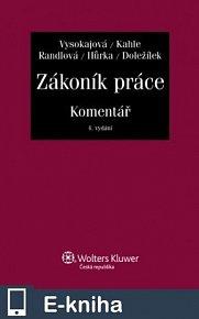 Zákoník práce - Komentář, 4., aktualizované a rozšířené vydání (E-KNIHA)