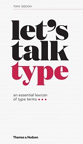 Let's Talk Type: An Essential Lexicon of Type Terms