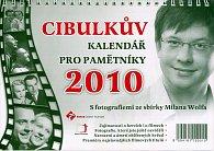 Cibulkův kalendář pro pamětníky 2010
