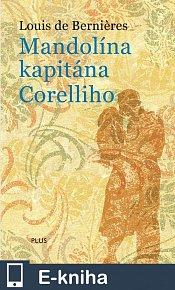 Mandolína kapitána Corelliho (E-KNIHA)