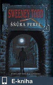 Sweeney Todd - Šňůra perel (E-KNIHA)