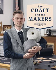 The Craft and the Makers: Between Tradition and Attitude