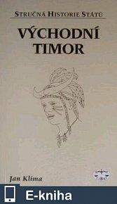 Východní Timor - Stručná historie států (E-KNIHA)