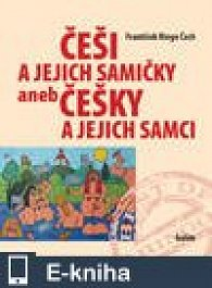 Češi a jejich samičky aneb Češky a jejich samci (E-KNIHA)