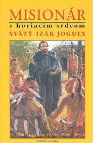 Misionár s horiacim srdcom