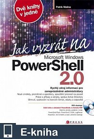 Jak vyzrát na Microsoft Windows PowerShell 2.0 (E-KNIHA)