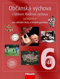 Občanská výchova 6 pro ZŠ a víceletá gymnázia - učebnice /upravené vydání/