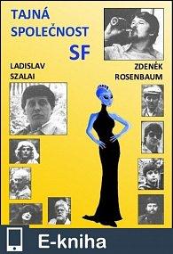 Tajná společnost SF (E-KNIHA)