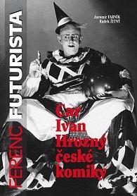 Ferenc Futurista - Car Ivan Hrozný české komiky