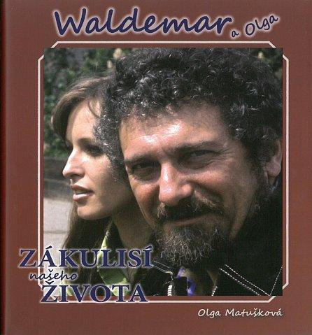 Náhled Waldemar a Olga Zákulisí našeho života