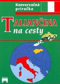 Taliančina na cesty