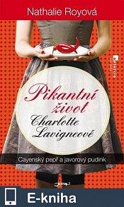 Pikantní život Charlotte Lavigneové: Cayenský pepř a javorový pudink (E-KNIHA)