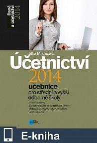 Účetnictví 2014, učebnice pro SŠ a VOŠ (E-KNIHA)