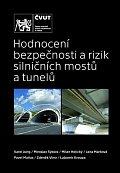 Hodnocení bezpečnosti a rizik silničních mostů a tunelů