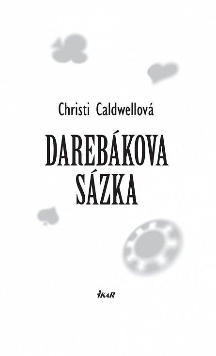 Náhled Darebákova sázka