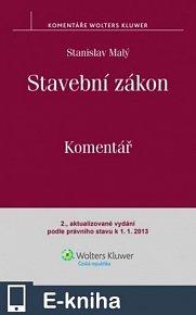 Stavební zákon. Komentář. 2., aktualizované vydání podle právního stavu k 1. 1. 2013 (E-KNIHA)