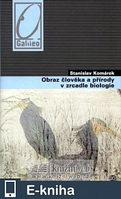 Obraz člověka a přírody v zrcadle biologie (E-KNIHA)
