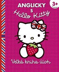 Anglicky s Hello Kitty Veľká kniha úloh