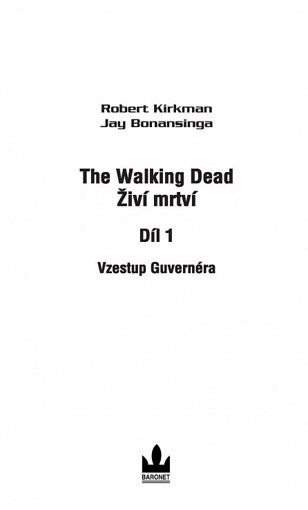Náhled The Walking Dead - Živí mrtví 1 - Vzestup guvernéra