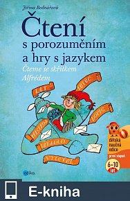 Čtení s porozuměním a hry s jazykem (E-KNIHA)