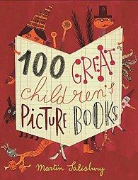 100 Great Children's Picturebooks (bazar)