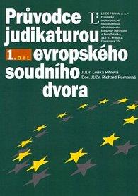 Průvodce judikaturou Evropského soudního dvora 1.díl